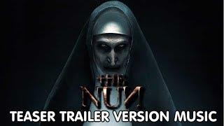 THE NUN Teaser Trailer Music Version | Proper Movie Trailer Theme Song