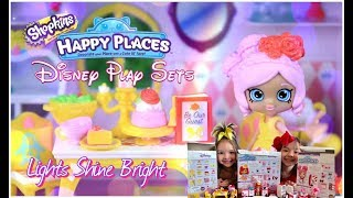Shopkins Happy Places Disney Playsets Unboxing Family Fun Q Kids Lights Shine Bright Channel