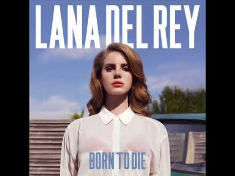 Lana Del Rey - Born To Die The Paradise Edition (BONUS ''BURNING DESIRE'') Full Album (POLSKA)