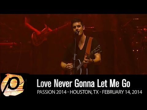 Kristian Stanfill - Love Never Gonna Let Me Go