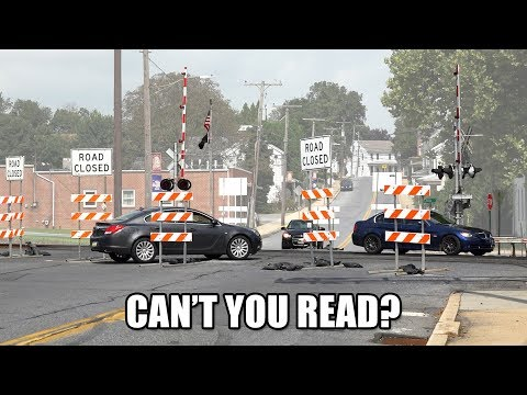 ROAD CLOSED!!! Idiots & Trains at 4-Way Railroad Crossing!