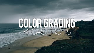 Vegas Pro 15: How To Color Grade Like A Pro - Tutorial #312