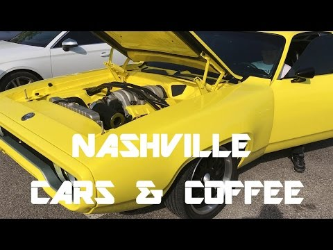 NASHVILLE CARS AND COFFEE APRIL 2017