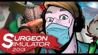 Surgeon Simulator 2013 (Full Version) - MOST TRAGIC GAME EVER MADE (A love story)
