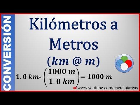 Convertir De Kilómetros A Metros (Km A Metros)