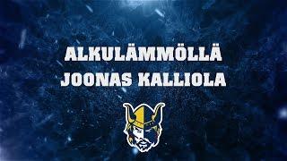 Alkulämmöllä Joonas Kalliola