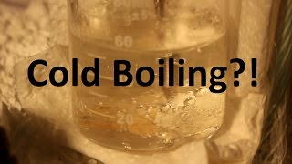 Boiling Water Until It Freezes