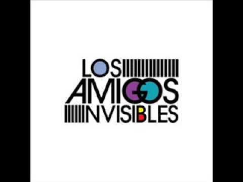 Los Amigos Invisibles - Silence