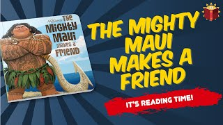 The Mighty Maui Makes A New Friend  Children's Book | Story Book | Kid Books |