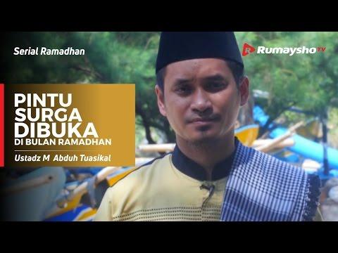Serial Ramadhan : Pintu Surga Dibuka Di Bulan Ramadhan