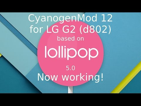 UPDATE: CyanogenMod 12 UNOFFICIAL is now usable on LG G2!