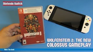 Nintendo Switch Wolfenstein 2 The New Colossus Gameplay