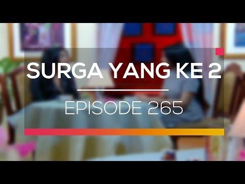 download lagu Surga Yang Ke 2 - Episode 265 gratis