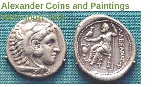 Alexander Coins and Paintings With Short Info