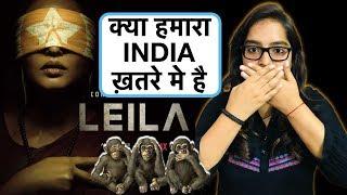 Leila Netflix Web Series REVIEW | Deeksha Sharma