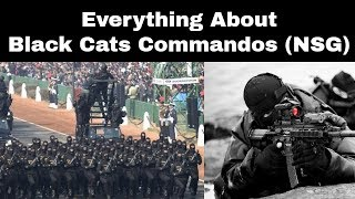 Everything About Black Cats Commandos (NSG)
