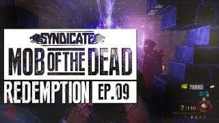 Mob Of The Dead HOW AM I ALIVE!? Live w/Syndicate (Part 9)