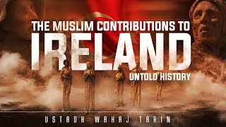 When The Caliph Helped Ireland – Untold History┇ Ustadh Wahaj Tarin ┇ TDR Production ┇