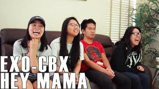 EXO CBX Hey Mama Reaction Video