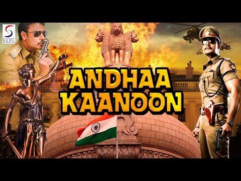Andha Kanoon - Dubbed Hindi Movies 2016 Full Movie HD l Darshan, Rakshita