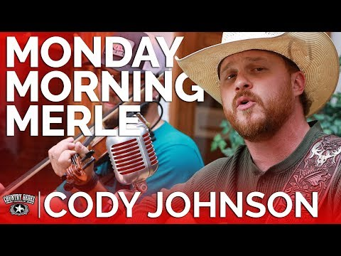 Download Cody Johnson  Monday Morning Merle Acoustic  Country Rebel HQ Session