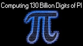Computing PI to 130 000 000 000 decimal digits with y-cruncher..