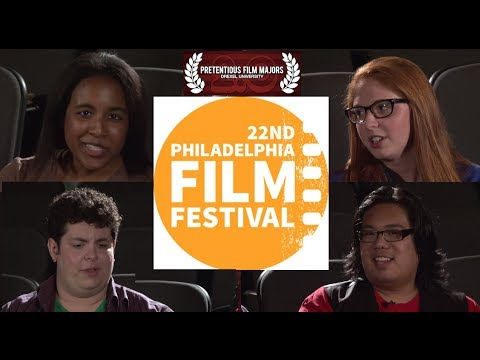 22nd Philadelphia Film Festival Preview Discussion