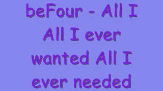 Watch Befour All I Ever Wanted video