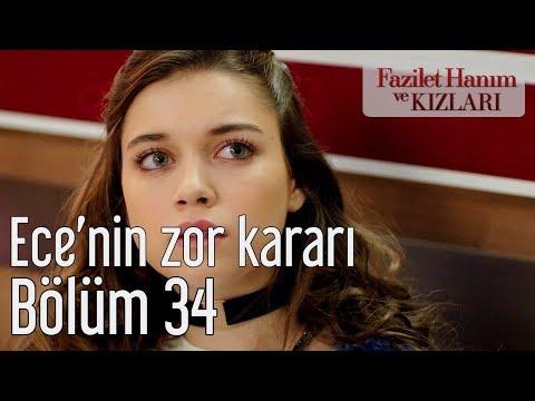 Fazilet Hanım ve Kızları 34. Bölüm - Ece'nin Zor Kararı