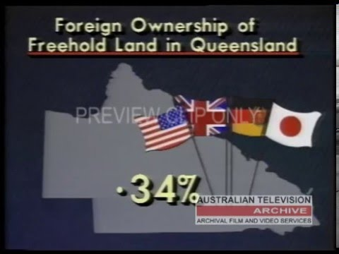 FOREIGN OWNERSHIP IN QUEENSLAND (News Report)