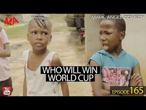 WHO WILL WIN WORLD CUP (Mark Angel Comedy) (Episode 165) thumbnail