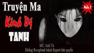 Tanh (Phần 5) - Truyện ma kinh dị nghe đầy ma mị và sợ hãi