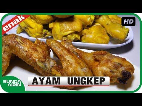 Resep Ayam Ungkep Mudah Simple Enak - Resep Masakan Indonesia Sehari Hari Mudah Enak Bunda Airin