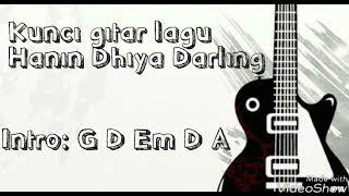 Hanin Dhiya - Darling ( Lirik + Chord Gitar )