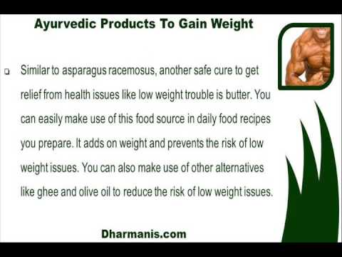 How To Gain Weight And Muscle Mass Faster With Ayurvedic Product