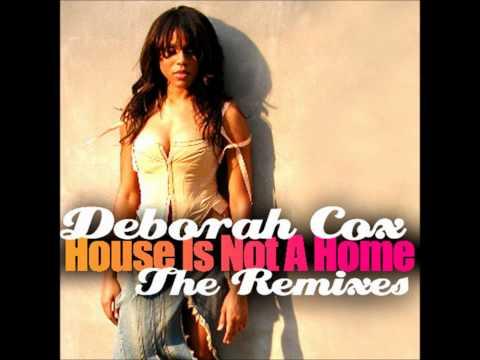 Deborah Cox - House Is Not a Home