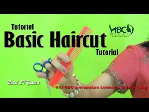 BASIC HAIRCUT #Video Tutorial Haircut #Nurul LT Yuniart