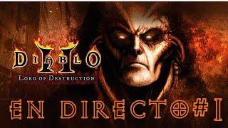 🔴 EN DIRECTO #1| DIABLO II LORD OF DESTRUCTION - videojuegos - rol - pc - gaming