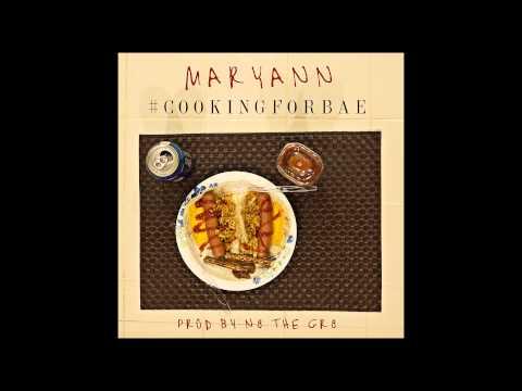 Maryann (Baegod) - #CookingForBae (Prod By N8 the Gr8) [Official Song]