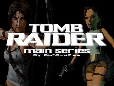 History of - Tomb Raider (1996-2013) | Main Series