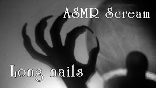 Night terror long black nails psychedelia scream whisper asmr