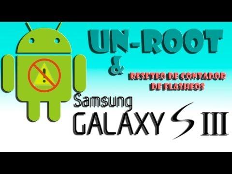 Tutorial UNROOT Samsung galaxy S3 (quitar root y resetear contador de flasheos)