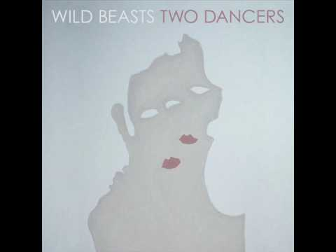 Wild Beasts - This Is Our Lot