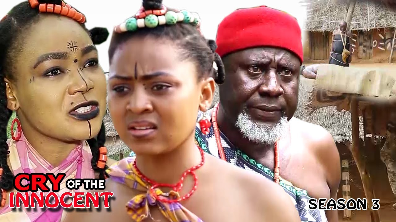 Cry Of The Innocent Nigerian Movie [Season 3] - Nollywood Drama