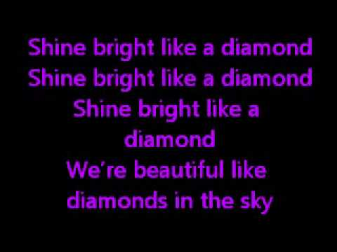 Shine Bright Like A Diamonds Lyrics video