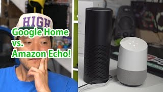 Google Home vs. Amazon Echo! - Which One is Smarter?