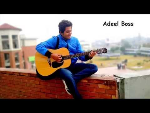 Chal Dil Merey-Ali Zafar(Cover by Adeel Boss)