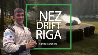 Kevin Pesur | NEZ Drift Riga- The Witch is Back