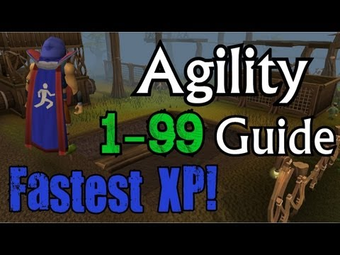Runescape – ULTIMATE 1-99 Agility Guide 2013 – Fastest XP Rates, In-depth Methods!