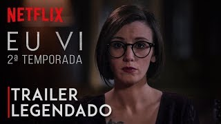 Eu Vi • Trailer 2ª Temporada (legendado)